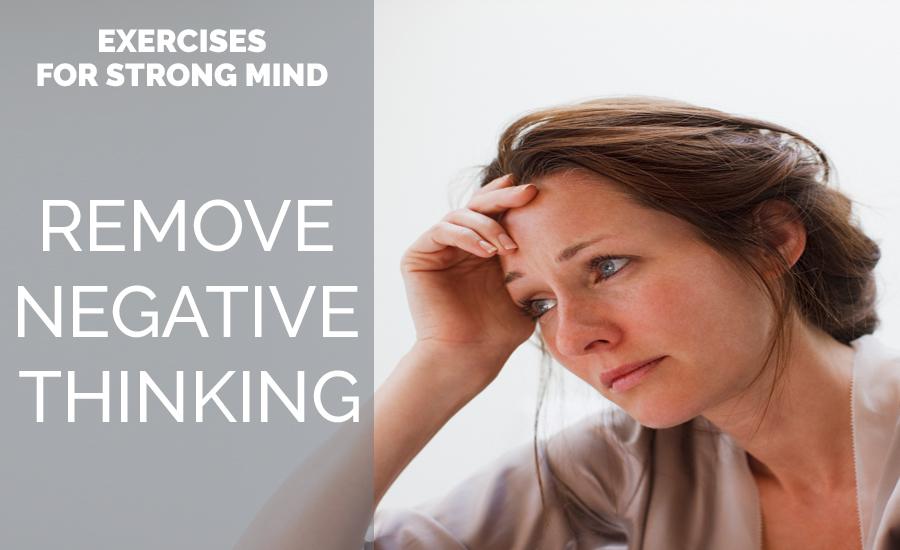 Remove Negative Thinking